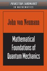 Mathematical Foundations of Quantum Mechanics PDF