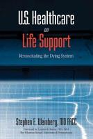 U S  Healthcare on Life Support PDF