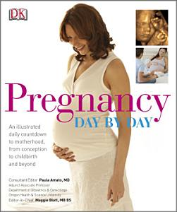 Pregnancy Day By Day Book