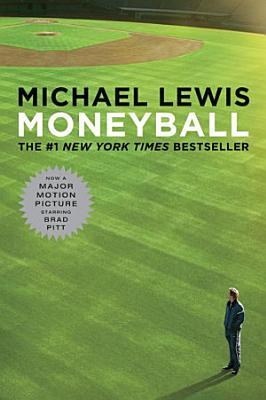 Moneyball  Movie Tie in Edition   Movie Tie in Editions