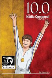 10.0: The Nadia Comaneci Story: GymnStars Volume 7