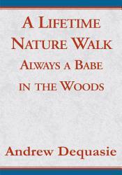 A Lifetime Nature Walk Book PDF