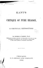 Kant's Critique of Pure Reason: A Critical Exposition