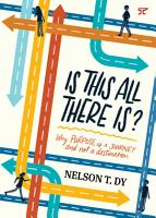 Is This All There Is  Why Purpose Is a Journey and Not a Destination PDF