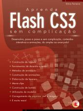 Aprenda Flash CS3 sem complicação