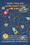 More Than 600 Super Funny Jokes And Riddles