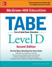 McGraw-Hill Education TABE Level D, Second Edition: Edition 2