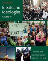 Ideals and Ideologies: A Reader, Edition 10