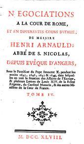 Négociations à la cour de Rome et en différentes cours d'Italie de Messire Henri Arnauld