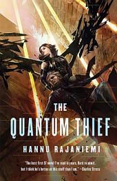 Quantum Thief, The