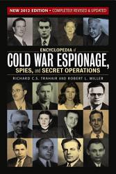 Encyclopedia Of Cold War Espionage Spies And Secret Operations Book PDF