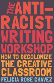 The Anti Racist Writing Workshop