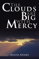 The Clouds Are Big With Mercy