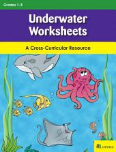 Underwater Worksheets: A Cross-Curricular Resource