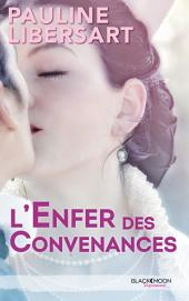 L'enfer des convenances