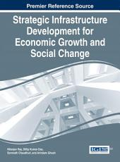 Strategic Infrastructure Development for Economic Growth and Social Change PDF