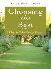 Choosing the Best: Living for What Really Matters