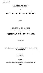 L'enterrement de G. Callier: réponse de M. Laurent aux protestations du clergé