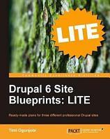 Drupal 6 Site Blueprints Lite PDF