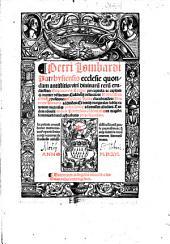 Petri Lombardi,... Sententiarum textus, per capitula ac capitum recenter distinctus, cuilibetque distinctioni Henrici Gorichemii propositiones, Egidii de Roma elucubrationes, Henrici de Vrimaria additiones...