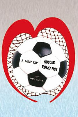 A Rainy Day Soccer Romance PDF