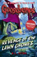 Goosebumps  Revenge of the Lawn Gnomes PDF