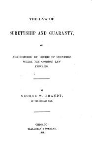 The Law of Suretyship and Guaranty