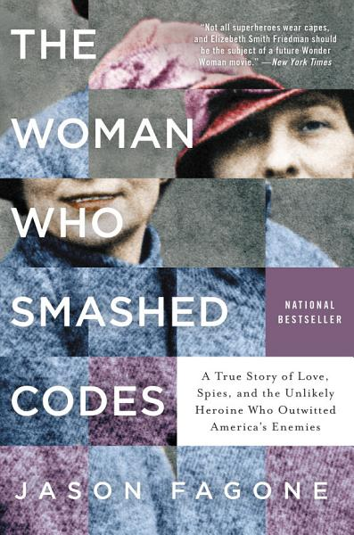 Download The Woman Who Smashed Codes Book
