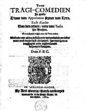 Twee tragi-comedien in prosa: d'eene van Appollonius prince can Tyro, ende d'ander van den zelven ende van Tarsia syn dochter...