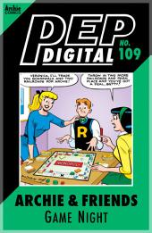 Pep Digital Vol. 109: Archie & Friends: Game Night