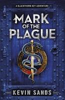 Mark of the Plague  A Blackthorn Key adventure  PDF