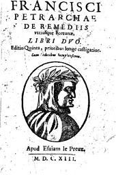 Francisci Petrarchae De remediis utriusque fortunae, libri duo