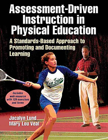 Assessment Driven Instruction in Physical Education with Web Resource PDF