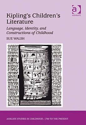 Kipling s Children s Literature PDF