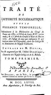 Traité de l'autorité ecclésiastique et de la puissance temporelle ...