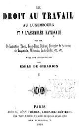 Le droit au travail au Luxembourg et à l'Assemblée nationale: Volume1