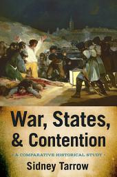 War, States, and Contention: A Comparative Historical Study