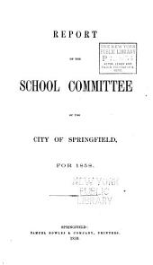 Report of the School Committee of the City of Springfield