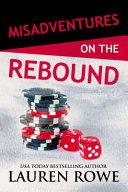 Download Misadventures on the Rebound Book