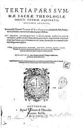 Tertia Pars Summae Sacrae Theologiae..., Thomae a Vio Caietani... Commentariis adaucta... Item Supplementum ejusdem Tertiae Partis...
