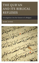 The Qur'an and Its Biblical Reflexes