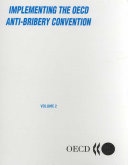 Application of the OECD Anti Bribery Convention  The United States  Volumes 1   2 PDF