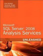 Microsoft SQL Server 2008 Analysis Services Unleashed