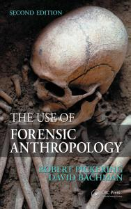 The Use of Forensic Anthropology