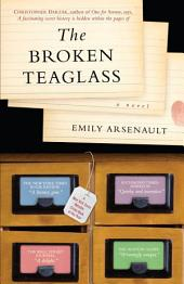 The Broken Teaglass: A Novel
