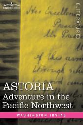 Astoria: Adventure in the Pacific Northwest