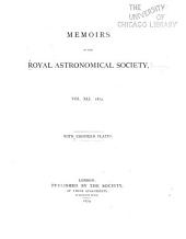 Memoirs of the Royal Astronomical Society: Volume 41