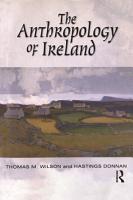 The Anthropology of Ireland PDF