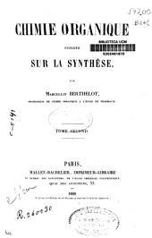 Chimie organique fondée sur la synthèse: Volume2