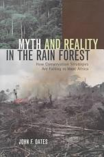Myth and Reality in the Rain Forest PDF
